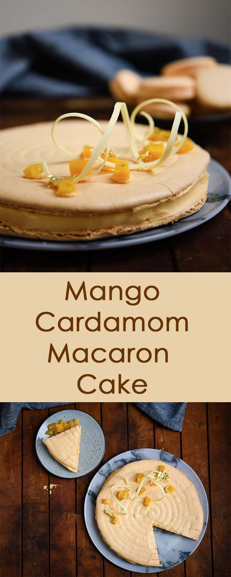 Mango & Cardamom Macaron Cake | Patisserie Makes Perfect